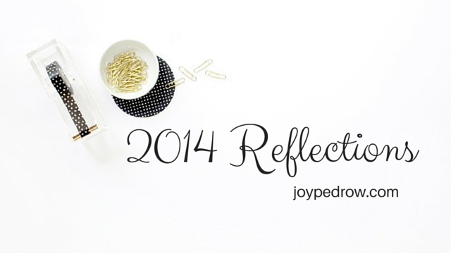 2014 Reflections