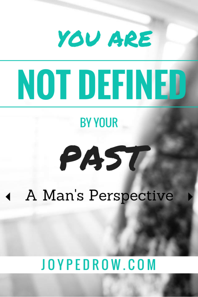 NOT DEFINED BY PAST