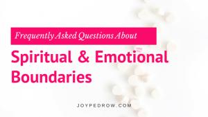 Spiritual and Emotional Boundaries