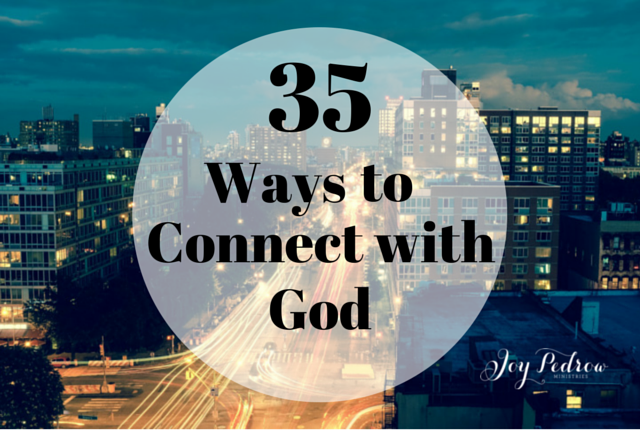 How to connect with God?