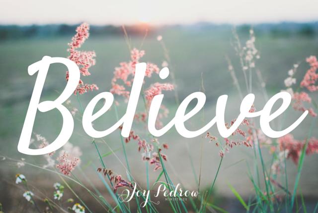 How to believe in God. _JoyPedrow.com