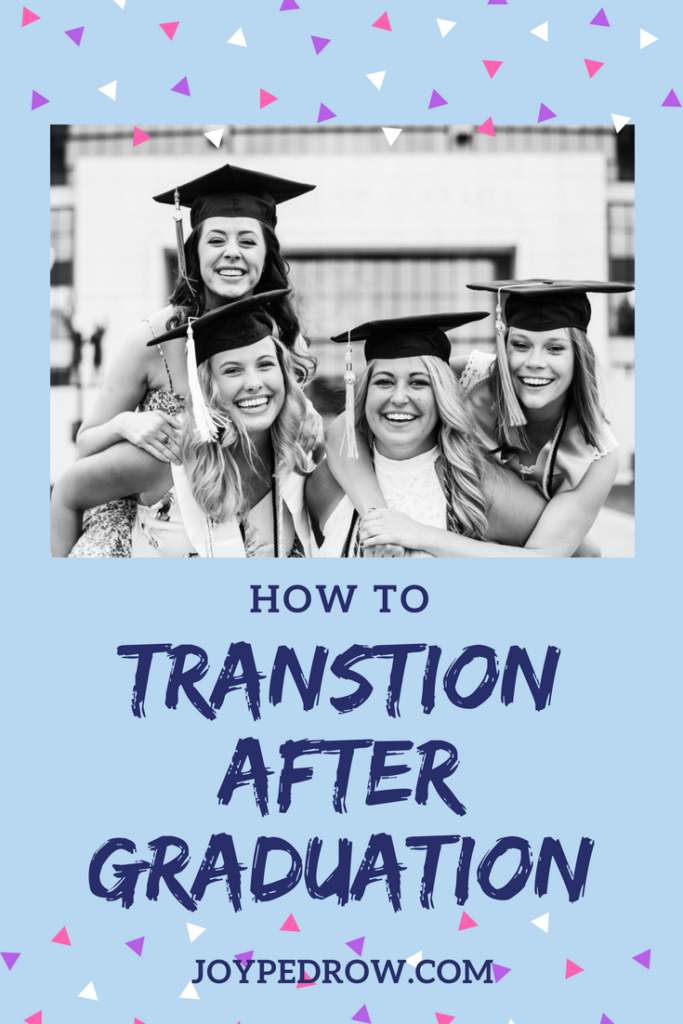 How to Transition After Graduation