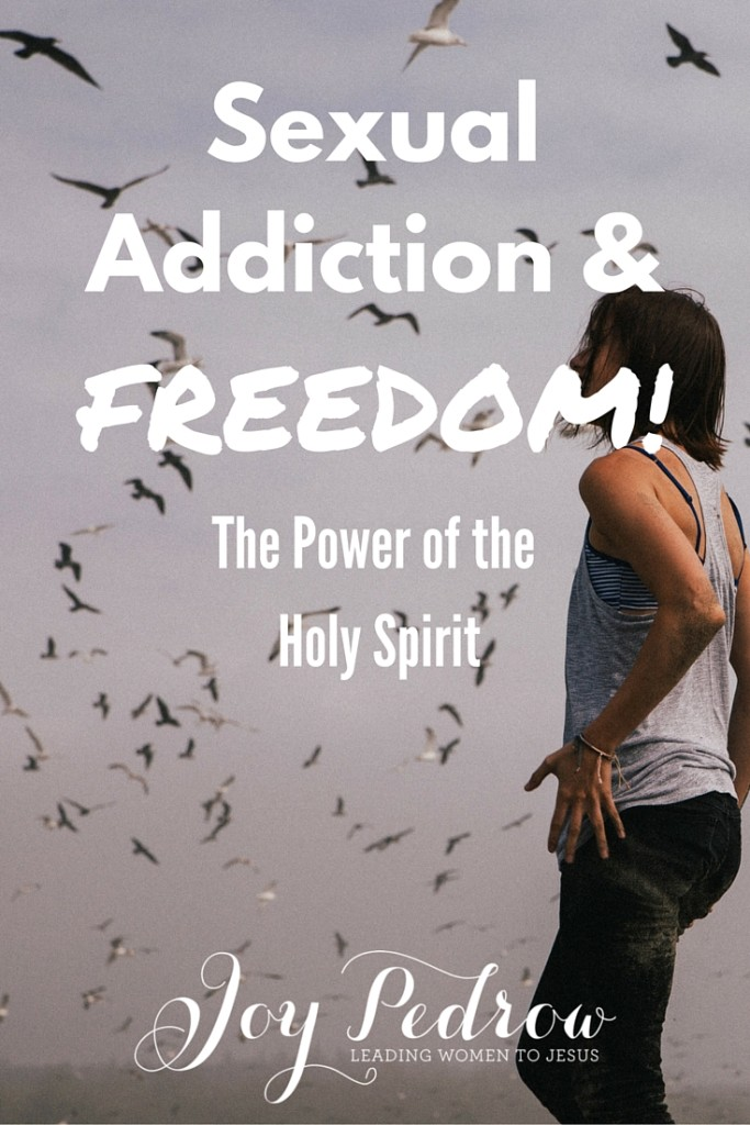 Sexual Addiction and Freedom
