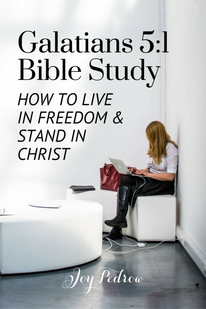 galatians-5_1-bible-study-_-joypedrow-com