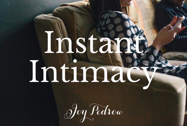 Instant Intimacy _ JoyPedrow.com