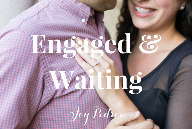 Engaged & Waiting