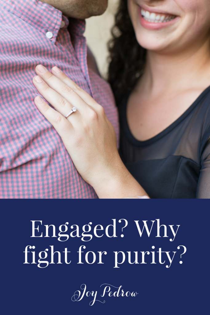 Engaged? Why fight for purity?