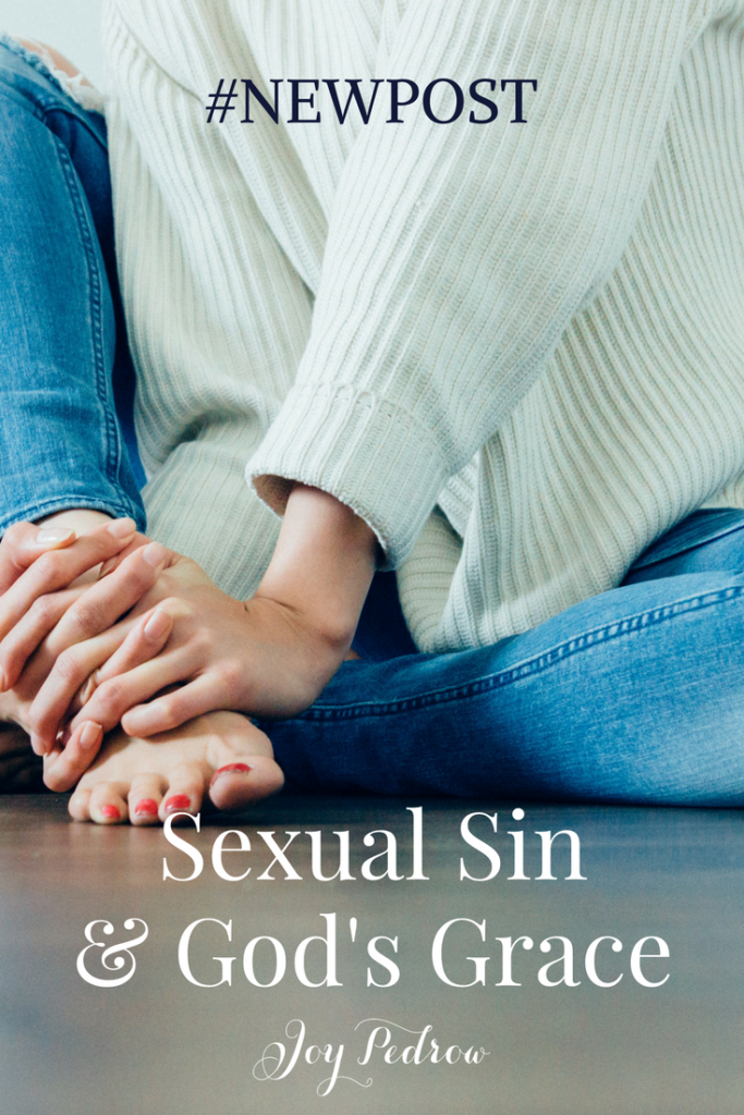 Sexual Sin and God's Grace