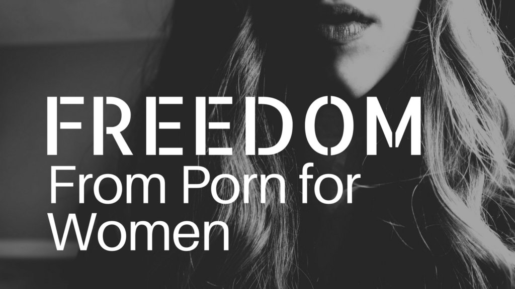 Freedom from Porn for Women
