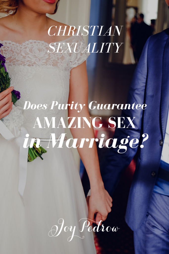 Does Purity Guarantee Amazing Sex in Marriage?