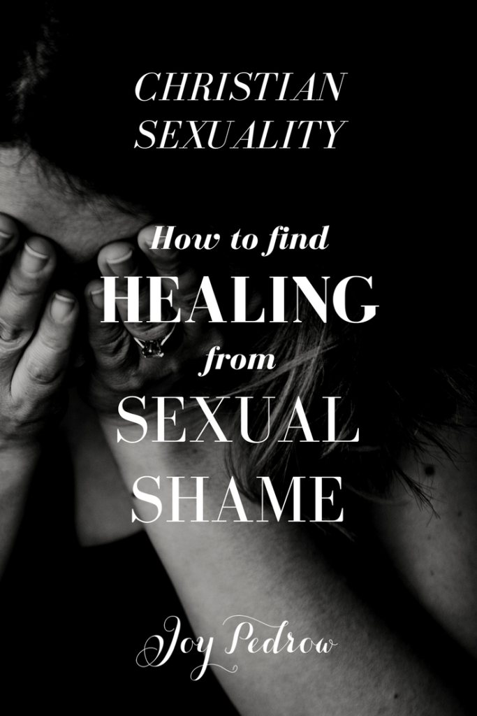 Christian Sexuality_ healing from sexual shame