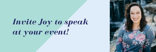 Invite Joy to Speak at your event