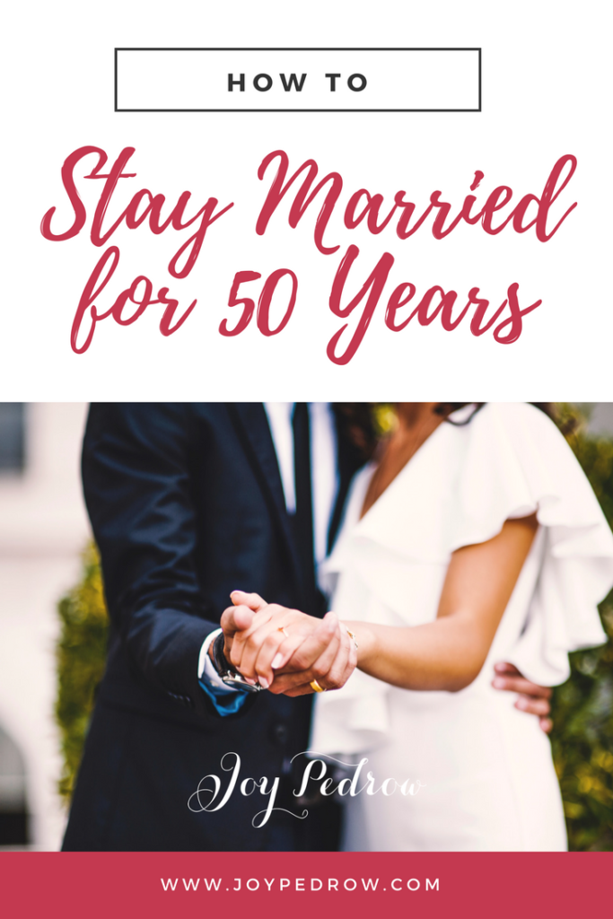 How to Stay Married for 50 Years Pinterest